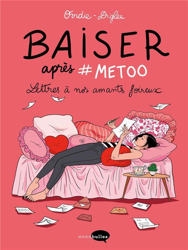 BAISER APRES #METOO OVIDIE/DIGLEE MARABOUT