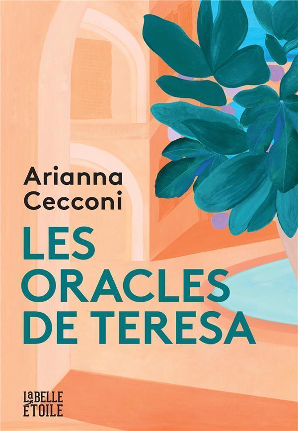 LES ORACLES DE TERESA CECCONI, ARIANNA MARABOUT