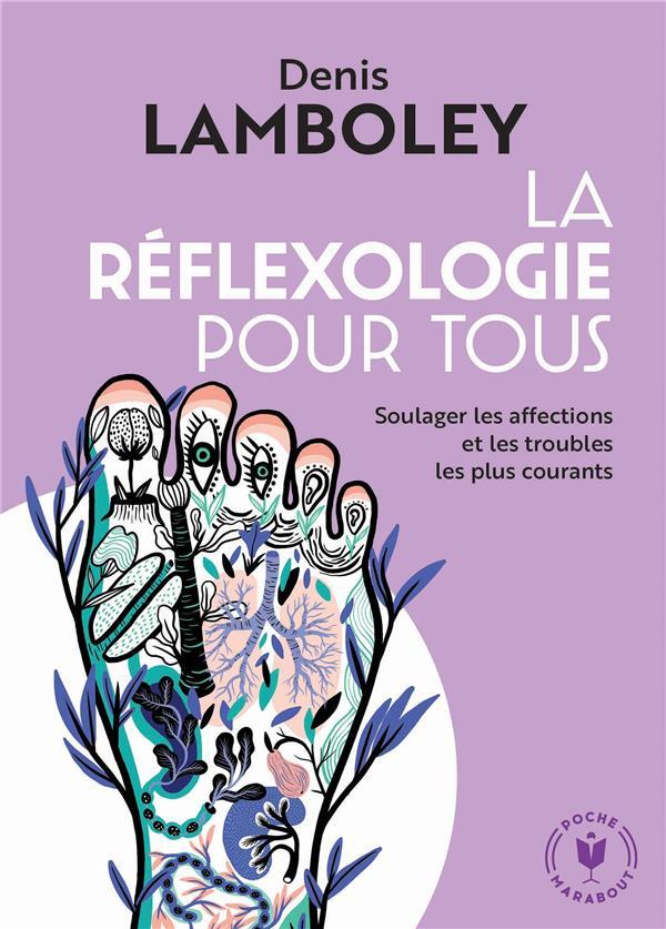 LA REFLEXOLOGIE POUR TOUS  MARABOUT