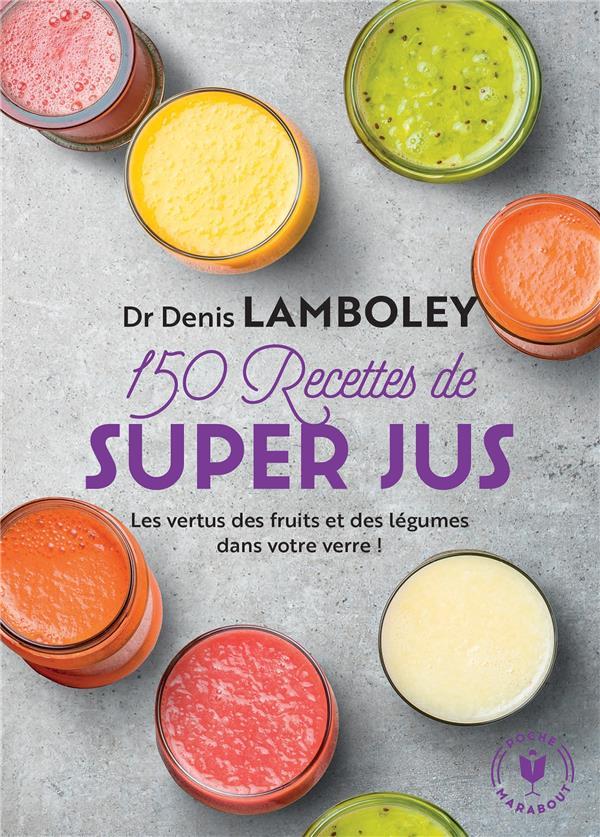 150 RECETTES DE SUPER-JUS  MARABOUT
