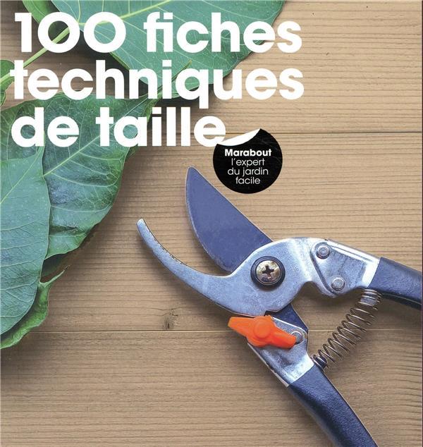 100 FICHES TECHNIQUES DE TAILLE HOPES FIONA MARABOUT