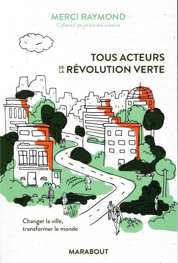 TOUS ACTEURS DE LA REVOLUTION VERTE