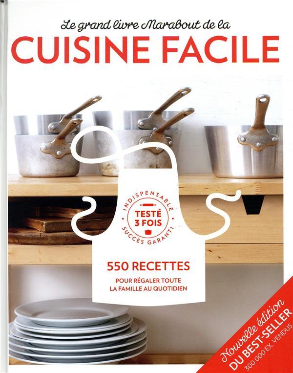Le Grand Livre Marabout De La Cuisine Facile - Nouvelle Edition NON RENSEIGNÉ MARABOUT