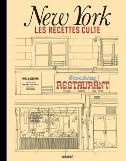 LES RECETTES CULTE - NEW YORK GROSSMAN MARC MARABOUT