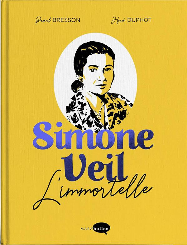 SIMONE VEIL - EDITION COLLECTOR - L'IMMORTELLE