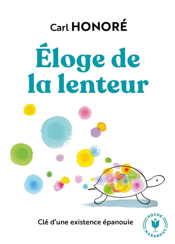 ELOGE DE LA LENTEUR