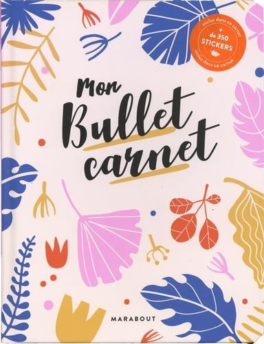 MON BULLET CARNET  - INCLUS 500 STICKERS