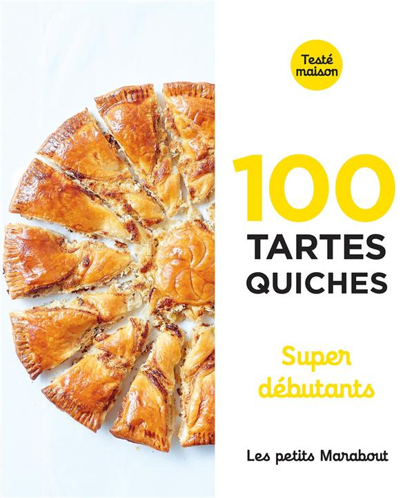 LES PETITS MARABOUT  -  100 TARTESQUICHES SUPER DEBUTANTS XXX MARABOUT