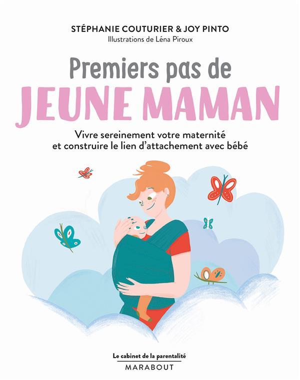 LE CABINET DE LA PARENTALITE  -  PREMIERS PAS DE JEUNE MAMAN  -  VIVRE SEREINEMENT VOTRE MATERNITE ET CONSTRUIRE LE LIEN D'ATTACHEMENT AVEC BEBE