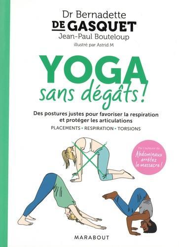 YOGA SANS DEGATS ! DE GASQUET/BOUTELOUP MARABOUT