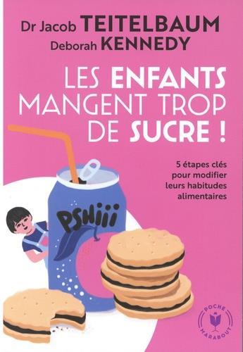 LES ENFANTS MANGENT TROP DE SUCRE