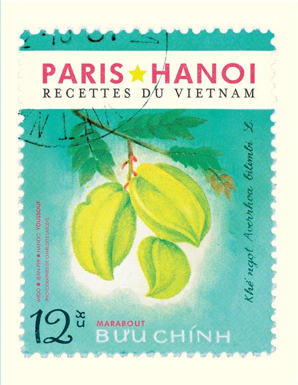LES RECETTES CULTE - HANOI RESTAURANT PARIS-HAN MARABOUT