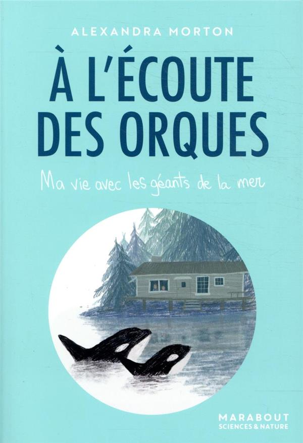 A L'ECOUTE DES ORQUES MORTON, ALEXANDRA MARABOUT