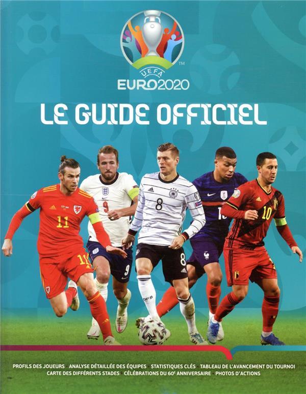 GUIDE OFFICIEL DE L'EURO 2020 XXX MARABOUT