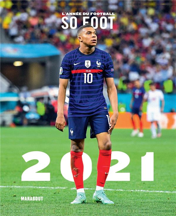 L'ANNEE DU FOOTBALL (EDITION 2021)