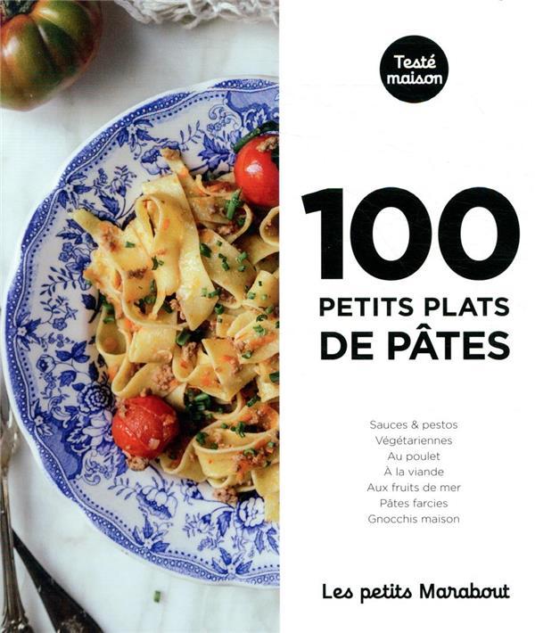 LES PETITS MARABOUT - 100 PETITS PLATS DE PATES XXX MARABOUT