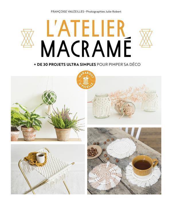 L'ATELIER MACRAME VAUZEILLES, FRANCOISE  MARABOUT