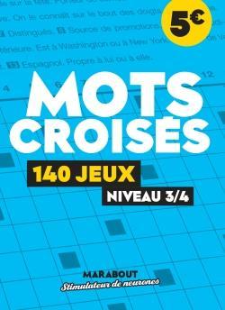 MOTS CROISES : 140 JEUX NIVEAU 34 COLLECTIF NC