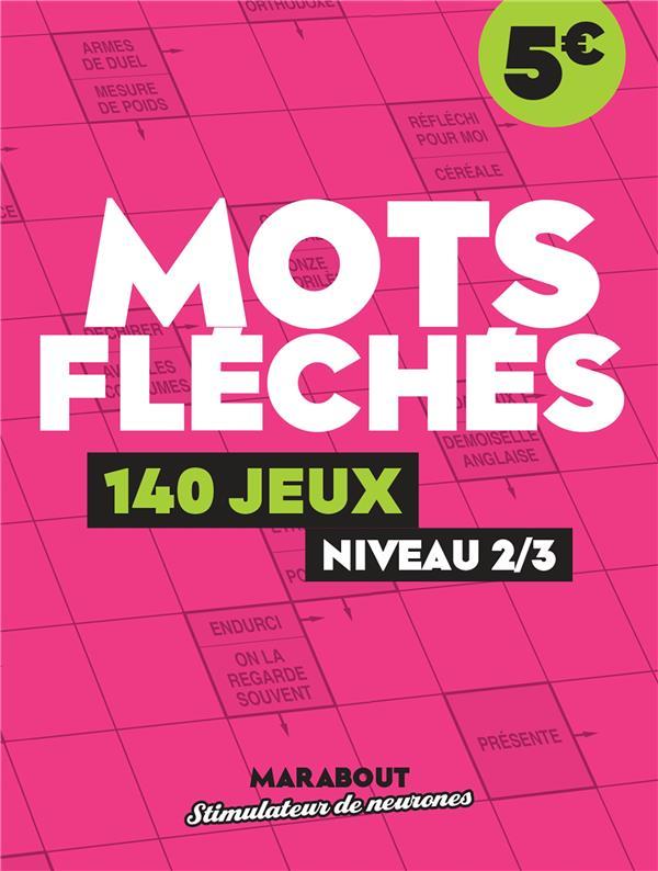 MOTS FLECHES : 140 JEUX NIVEAU 23 KEESING NC