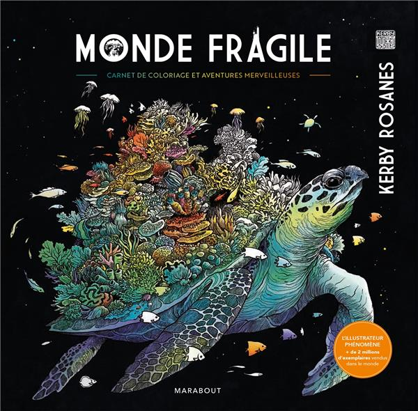 MONDE FRAGILE ROSANES, KERBY MARABOUT