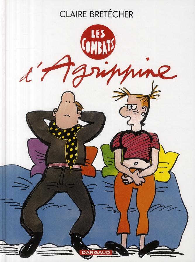 AGRIPPINE T.3  -  LES COMBATS D'AGRIPPINE BRETECHER CLAIRE DARGAUD
