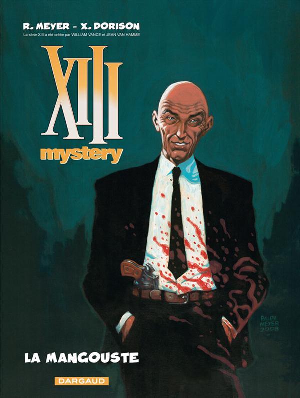 XIII MYSTERY T1 LA MANGOUSTE MEYER/DORISON DARGAUD