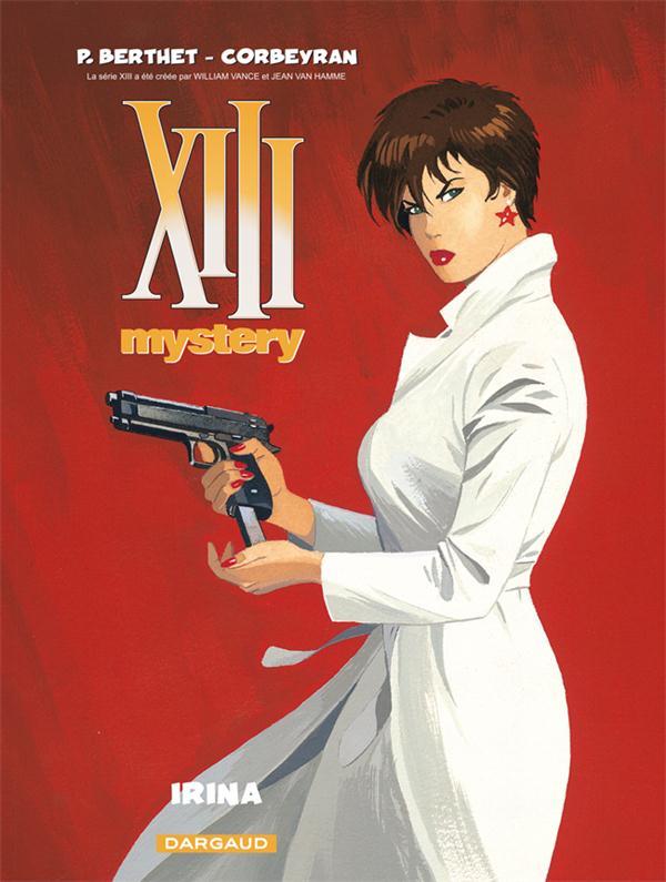 XIII MYSTERY T2 IRINA CORBEYRAN/BERTHET DARGAUD