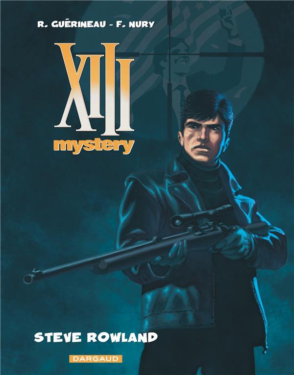XIII MYSTERY T5 STEVE ROWLAND NURY/GUERINEAU DARGAUD