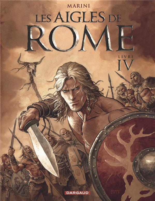 Les aigles de Rome Vol.4 Marini Enrico Dargaud