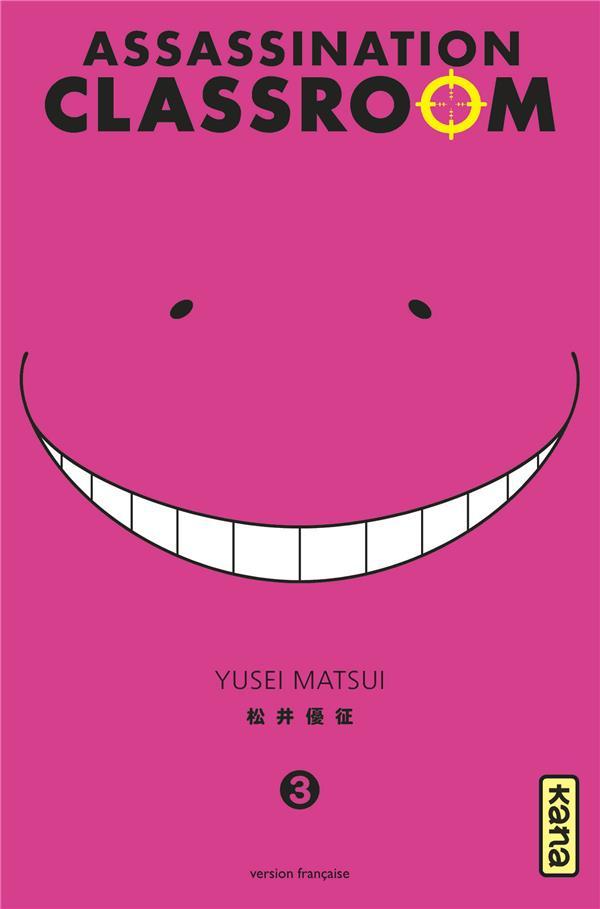 ASSASSINATION CLASSROOM T.3 YUSEI MATSUI Kana