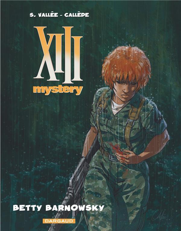 XIII mystery Betty Barnowsky Vol.7 Vallée Sylvain Dargaud