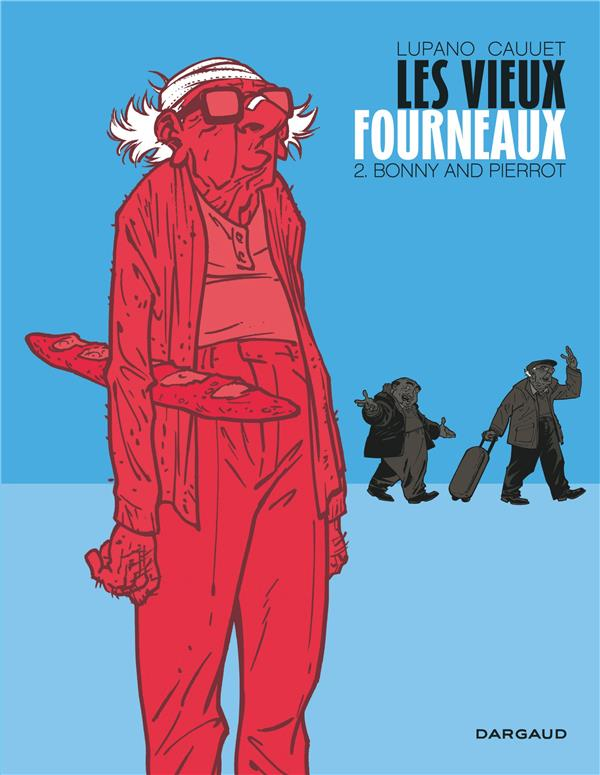 LES VIEUX FOURNEAUX - TOME 2 - BONNY AND PIERROT LUPANO WILFRID Dargaud