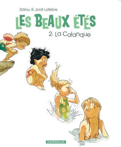 Les beaux étés La calanque Vol.2 Lafebre Jordi Dargaud
