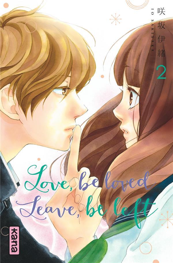 Love, be loved, leave, be left Vol.2 Sakisaka Io Kana