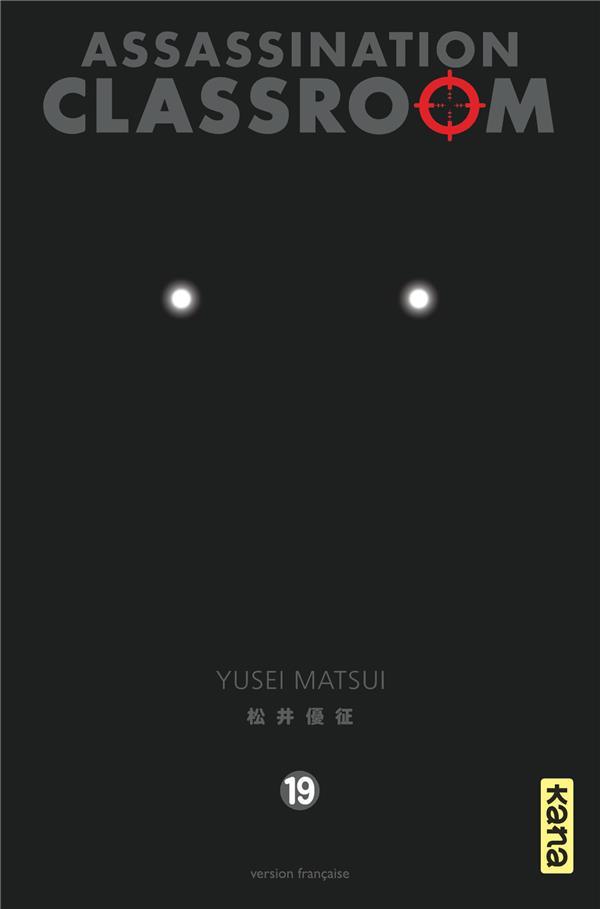 ASSASSINATION CLASSROOM T.19 YUSEI MATSUI DARGAUD
