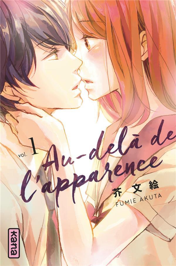 Au-delà de l'apparence Vol.1 Akuta Fumie Kana
