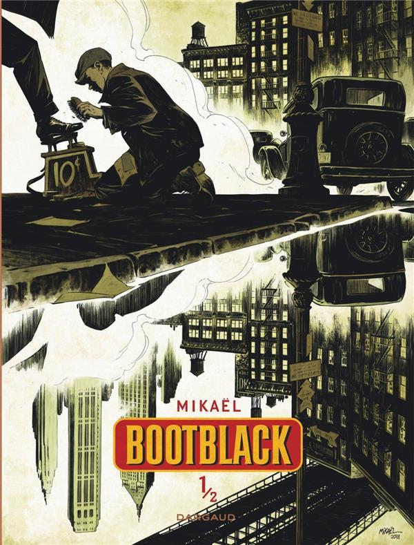 BOOTBLACK - TOME 1 - BOOTBLACK MIKAEL DARGAUD