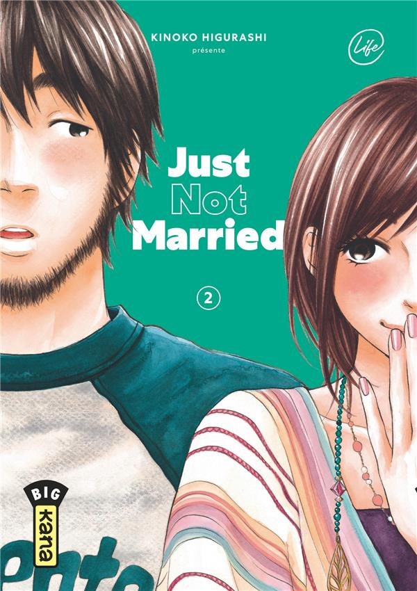 JUST NOT MARRIED - TOME 2