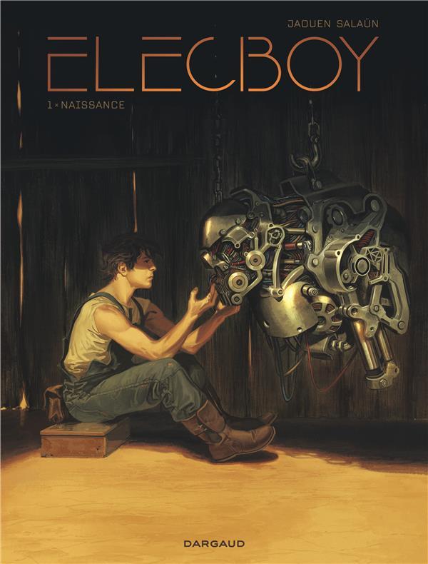 ELECBOY - TOME 1 - NAISSANCE SALAUN JAOUEN NC