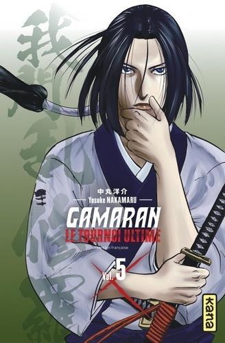 GAMARAN - LE TOURNOI ULTIME - NAKAMARU YOSUKE DARGAUD