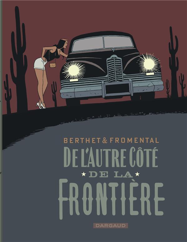 FROMENTAL, JEAN-LUC  - DE L'AUTRE COTE DE FRONTIERE  -  DE L'AUTRE COTE DE LA FRONTIERE