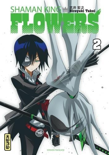 SHAMAN KING - FLOWERS T.2 HIROYUKI TAKEI DARGAUD