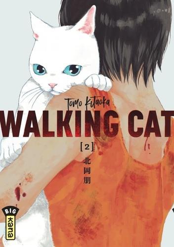 WALKING CAT T.2 TOMO KITAOKA DARGAUD