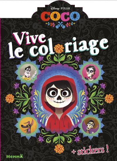 Disney Coco Vive Le Coloriage Stickers Librairie Martelle