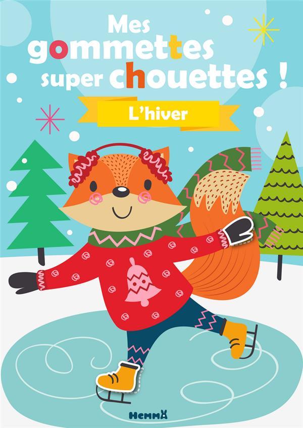 MES GOMMETTES SUPER CHOUETTES  -  L'HIVER COLLECTIF HEMMA