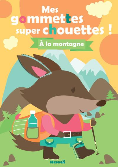 MES GOMMETTES SUPER CHOUETTES     A LA MONTAGNE