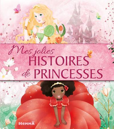 MES JOLIES HISTOIRES DE PRINCESSES COLLECTIF HEMMA