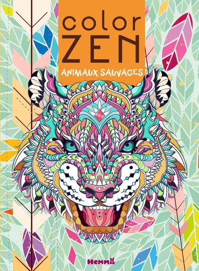 COLOR ZEN  -  ANIMAUX SAUVAGES  -  TIGRE