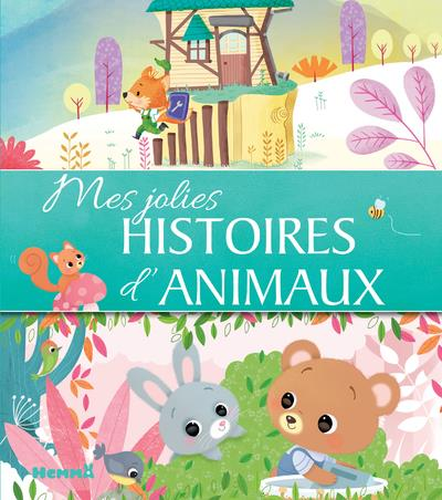 MES JOLIES HISTOIRES D'ANIMAUX COLLECTIF HEMMA