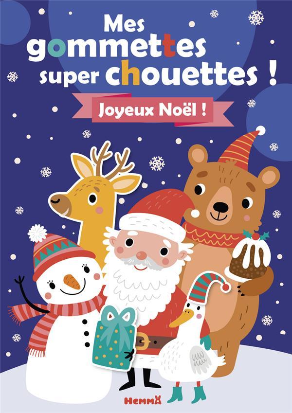 MES GOMMETTES SUPER CHOUETTES ! JOYEUX NOEL ! COLLECTIF HEMMA